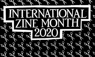 July is International Zine Month 2020!