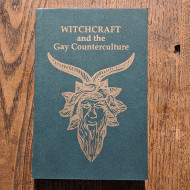 Witchcraft and the Gay Counterculture by Arthur Evans