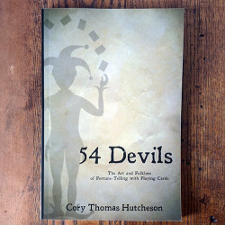 Fifty-four Devils: The Art & Folklore of Fortune-telling with Playing Cards