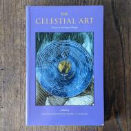 Celestial Art: Essays on Astrological Magic