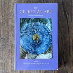 Celestial Art: Essays on Astrological Magic
