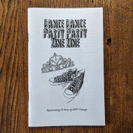 Dance Dance Party Party Zine Zine