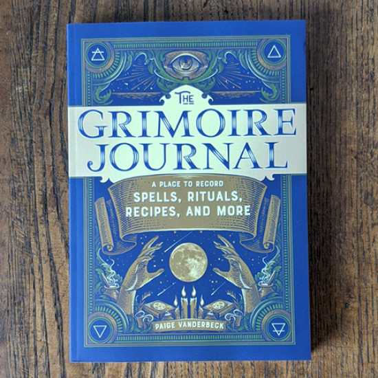 Grimoire Journal: A Place to Record Spells, Rituals, Recipes, and More