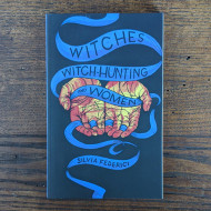 Witches, Witch-Hunting, and Women