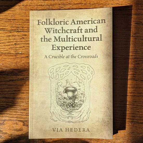 Folkloric American Witchcraft and the Multicultural Experience: A Crucible at the Crossroads