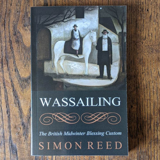 Wassailing: The British Midwinter Blessing Custom