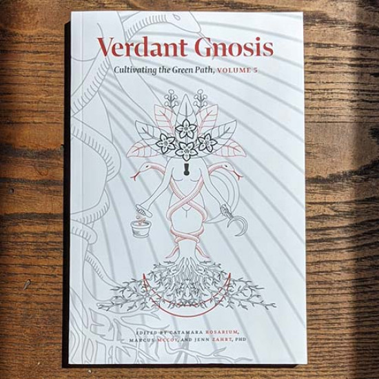 Verdant Gnosis: Cultivating the Green Path, Volume 5