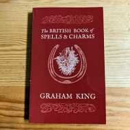 The British Book of Spells & Charms