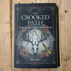 The Crooked Path: An Introduction to Traditional Witchcraft