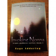 Invoking Nonna - Triple Goddess Series (Book 1) by Sage Adderley