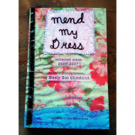 Mend My Dress collected zines 2005-2007
