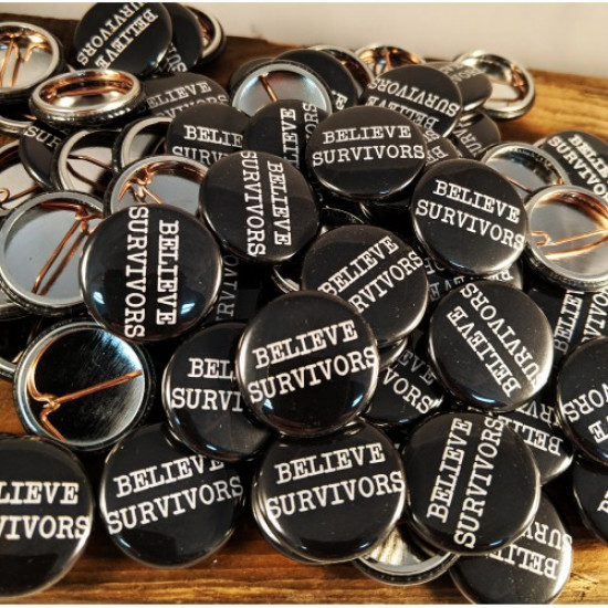 "BELIEVE SURVIVORS Grab Bag 1"" buttons - quantity of 50 or 100"