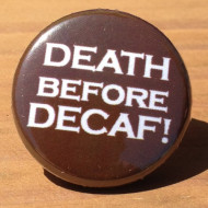 Death Before Decaf FD-01