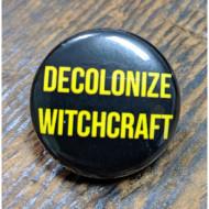 Decolonize Witchcraft