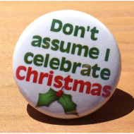 Don't Assume I Celebrate Christmas HD-01