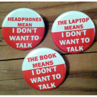 I DON'T WANT TO TALK 3 Button Set
