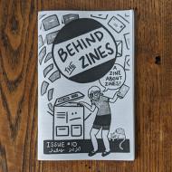 Behind The Zines #10 A Zine About Zines