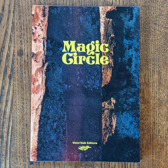 Magic Circle (Weird Walk Editions)