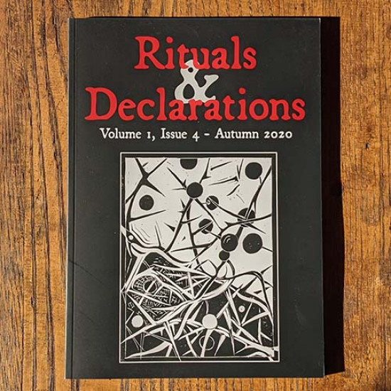 Rituals & Declarations - Volume 1, Issue 4 - Autumn 2020