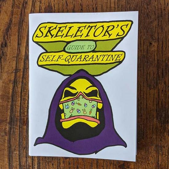 Skeletor's Guide to Self-Quarantine