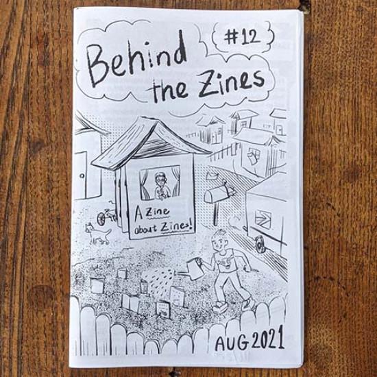 Behind the Zines #12 A Zine About Zines