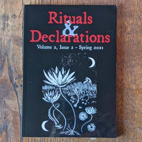 Rituals & Declarations - Volume 2, Issue 2 - Spring 2021