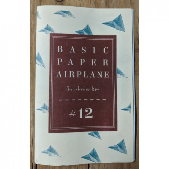 Basic Paper Airplane #12 The Interview Issue