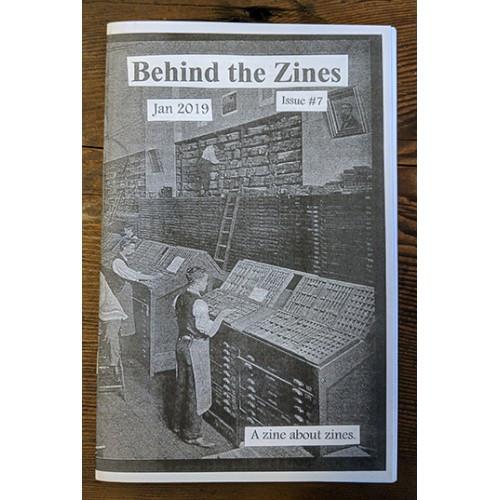 Behind the Zines #7 A Zine about Zines