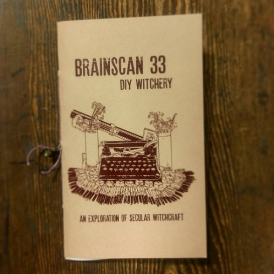 Brainscan #33 and Brainscan #34 TWO ZINE SET
