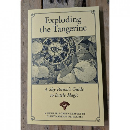 Exploding the Tangerine; A Shy Person's Guide to Battle Magic