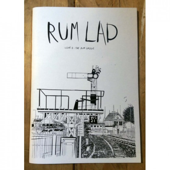Rum Lad Issue 6 and Gadgie 31 Split ZIne
