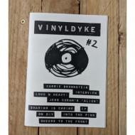 Vinyl Dyke #2