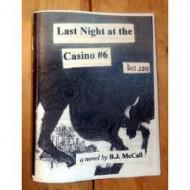 Last Night at the Casino #6