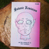 Satanic Feminism and the Witchcraft of Radical Femme Resistance