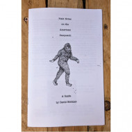 Field Notes on the American Sasquatch: A Guide by David Norman