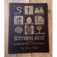 Symbology: An A-Z of Archetypes and Epiphanies