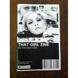 That Girl Zine 15 The Music Issue