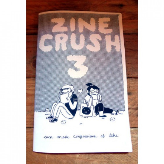 Zine Crush: Confessions of Like Volume 3