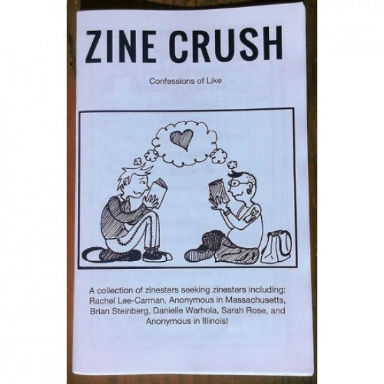 Zine Crush: Confessions of Like Volume 1